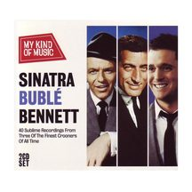 Sinatra Buble Bennett – Great Crooners 2 CD set