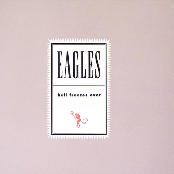 Hell Freezes Over - The Eagles CD