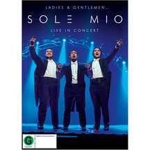 Sol3 Mio - Ladies and Gentlemen - Live in Concert DVD