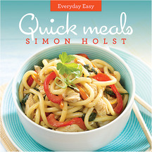 Everyday Easy Quick Meals - Alison & Simon Holst