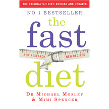 Fast Diet - Michael Mosley & Mimi Spence
