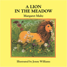 The Lion In The Meadow - Margaret Mahy