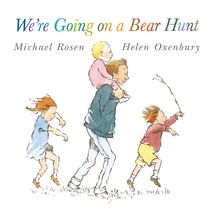 Were Going On A Bear Hunt - Michael Rosen