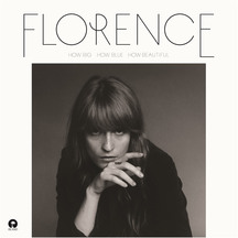 Florence and The Machine - How Big, How Blue, How Beautif...