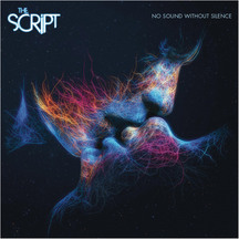 The Script - No Sound Without Silence CD