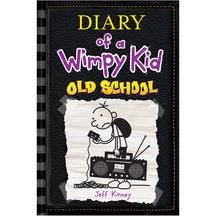 Diary Of A Wimpy Kid: Old School - Jeff Kinney