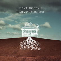 Dave Dobbyn - Harmony House CD