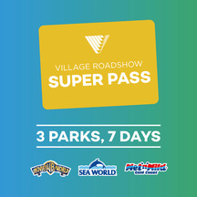 Village Roadshow 7 Day Super Pass