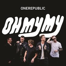 One Republic Oh My My CD