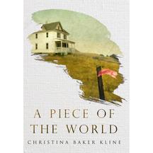 A Piece of the World - Christina Baker Kine