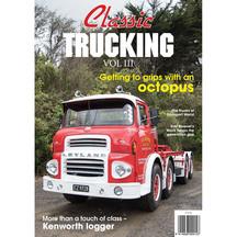 Classic Trucking Volume 3