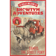 Showtym Adventures #2 Cameo the Street Pony - Kelly Wilson