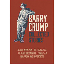Barry Crump: Collected Stories