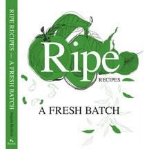 Ripe Recipes - A Fresh Batch by Angela Redfern