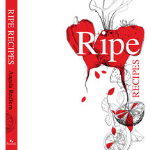 Ripe Recipes by Angela Redfern