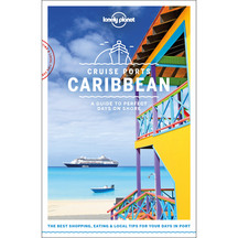 Lonely Planet's Cruise Ports Carribean 1