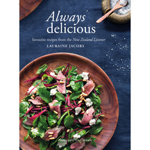 Always Delicious: favourite recipes from the New Zealand ...