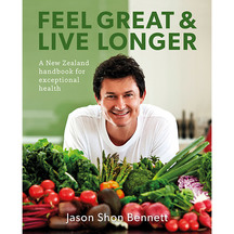 Feel Great & Live Longer - Jason Shon Bennett