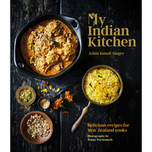 My Indian Kitchen - Ashia Ismail-Singer