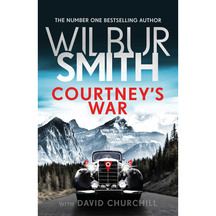 Courtney's War - Wilbur Smith & David Churchill