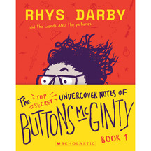 The Undercover Notes of Buttons McGinty - Rhys Darby
