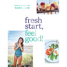 Fresh Start Feel Good  - Nadia Lim
