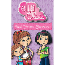 Ella & Olivia #02: Best Friend Showdown  - Yvette Poshoglian