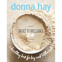 Basics to Brilliance Kids  - Donna Hay