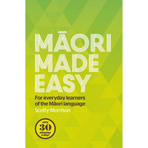 Maori Made Easy - Scotty Morrison