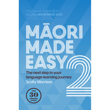 Maori Made Easy 2  - Scotty Morrison