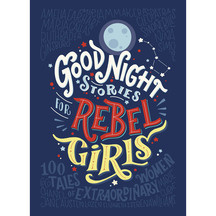 Good Night Stories For Rebel Girls  - Cavallo & Favilli