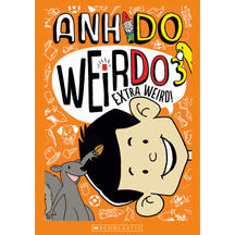 Weirdo #03: Extra Weird  - Anh Do
