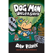 Dog Man #2: Dog Man Unleashed  - Dav Pilkey