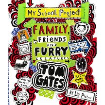 Tom Gates #12: Family Friends & Furry Creatures - Liz Pichon