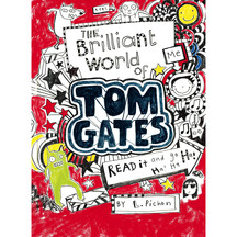 Tom Gates #01: The Brilliant World of Tom Gates - Liz Pichon
