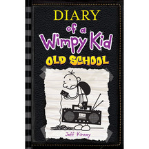 Diary of a Wimpy Kid #10: Old School  - Jeff Kinney