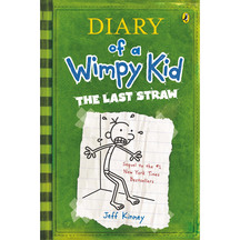 Diary of a Wimpy Kid #03:The  Last Straw  - Jeff Kinney