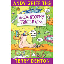 The 104 - Storey Treehouse  - Andy Griffiths & Terry Denton