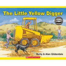The Little Yellow Digger  - Betty & Alan Gilderdale