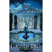 The Seven Sisters #01: The Seven Sisters  - Lucinda Riley