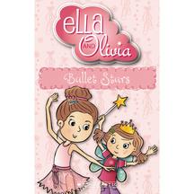 Ella & Olivia #03: Ballet Stars  - Yvette Poshoglian