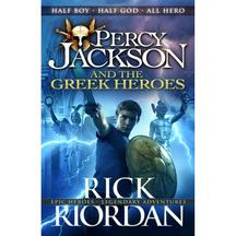 Percy Jackson & the Greek Heroes  - Rick Riordan