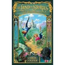 The Land of Stories #01: The Wishing Spell  - Chris Colfer
