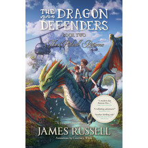 Dragon Defenders #02: The Pitbull Returns - James Russell