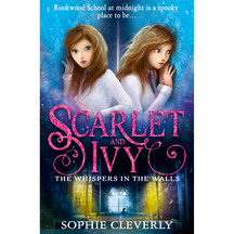 Scarlet & Ivy #02: Whispers in Walls  - Sophie Cleverly