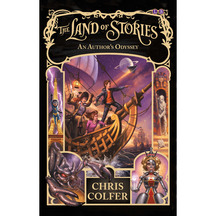 The Land of Stories #05: An Author's Odyssey  - Chris Colfer