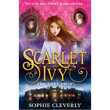 Scarlet & Ivy #01: The Lost Twin  - Sophie Cleverly
