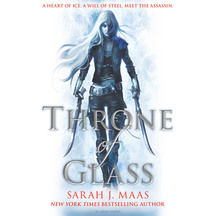 Throne of Glass #01: Throne of Glass  - Sarah J. Maas