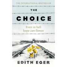 The Choice - Edith Eger