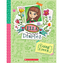 Ella Diaries #11: Going Green - Meredith Costain